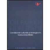 Dilemele fidelitatii – conditionari culturale si teologice in traducerea Bibliei