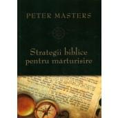 Strategii biblice pentru marturisire