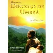 Mozambic - Dincolo de umbra