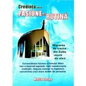 Credinta intre pasiune si rutina