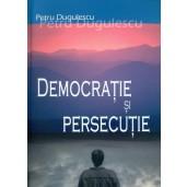 Democratie si persecutie