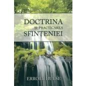 Doctrina si practicarea sfinteniei