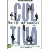 Cultiva relatii de succes