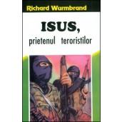 Isus, prietenul teroristilor