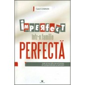 Imperfect intr-o familie perfecta