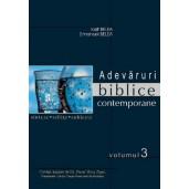 Adevaruri biblice contemporane - 3 volume