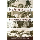 In cautarea celor doisprezece apostoli