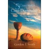 5 conceptii despre Cina