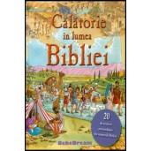 Calatorie in lumea Bibliei