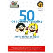50 de scenete tematice pentru teatrul de papusi