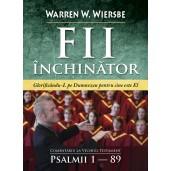Fii închinător! Comentariu pe Psalmi