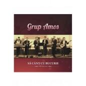 CD Grup Amos - Sa cant cu bucurie, vol. 4