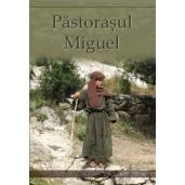 Pastorasul Miguel