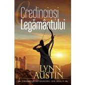Credinciosi Legamantului - seria Cronicile intoarcerii din exil - vol 2