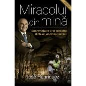 Miracolul din mina