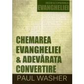 Chemarea Evangheliei & Adevărata convertire