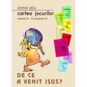 Cartea jocurilor vol. 6 - Dece a venit Isus