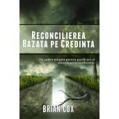 Reconcilierea bazata pe credinta - Un cadrul religios pentru pacificare si solutionarea conflictelor