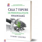 Cele 7 tipuri de personalitate financiara