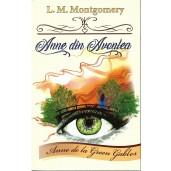 """Anne din Avonlea. Seria """"Anne de la Green Gables"""