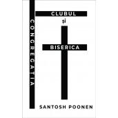 Congregatia, clubul si Biserica