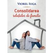 Consolidarea relatiilor de familie