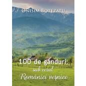 100 de gânduri sub cerul României veșnice