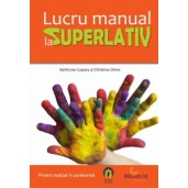 Lucru manual la superlativ