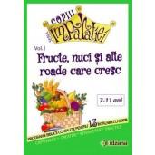 Fructe, nuci si alte roade care cresc, vol. 1 Copiii Imparatiei