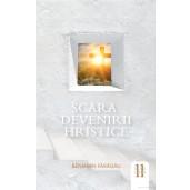 Scara devenirii hristice - Sinteze tematice vol.11