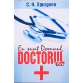 Eu sunt Domnul, doctorul tau