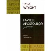 Faptele Apostolilor pentru toti - Partea I