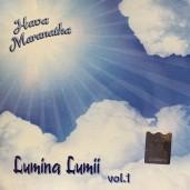 CD Hava Maranatha - Lumina lumii vol.1