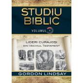 Lideri curajosi din Vechiul Testament. Studiu Biblic. Vol. 4