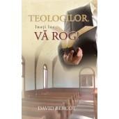 Teologilor, luati loc, va rog!