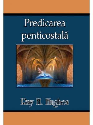 Predicarea penticostala