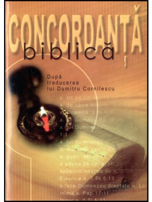 Concordanta biblica dupa traducerea Cornilescu