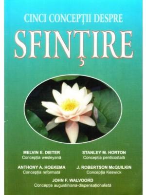 Cinci conceptii despre sfintire
