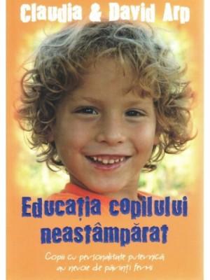 Educatia copilului neastamparat