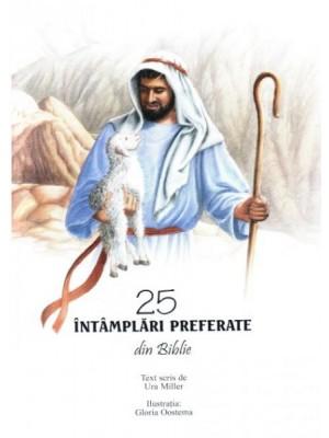 25 intamplari preferate din Biblie