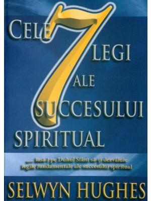 Cele 7 legi ale succesului spiritual