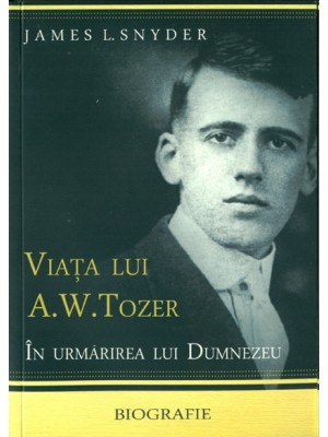 Viata lui A.W.Tozer