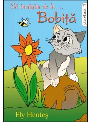 Sa invatam de la Bobita, povestiri - partea 1