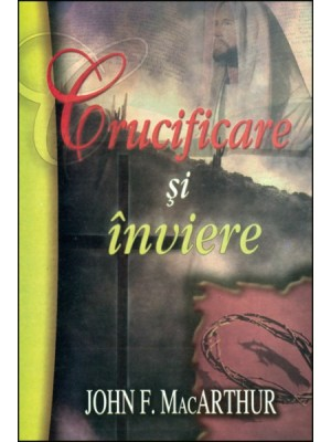 Crucificare si inviere