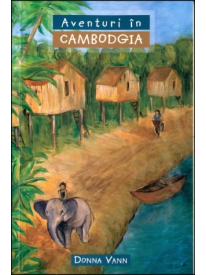 Aventuri in Cambodgia