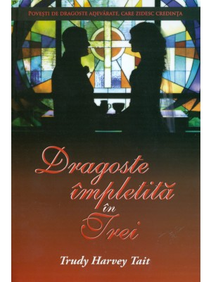 Dragoste impletita in trei