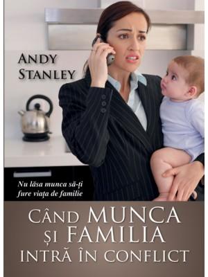 Cand munca si familia intra in conflict