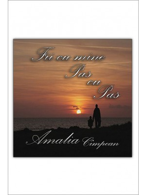 CD Amalia Campean - Fii cu mine pas cu pas