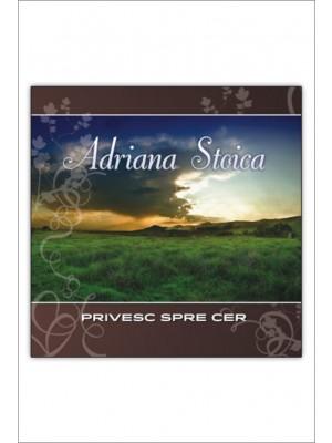 CD Adriana Stoica - Privesc spre cer, Vol. 7