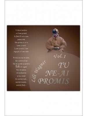 CD Liliana Wagner - Tu ne-ai promis, Vol.1